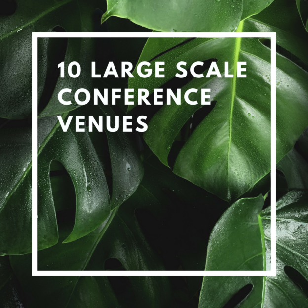 10 large scale conference venues
