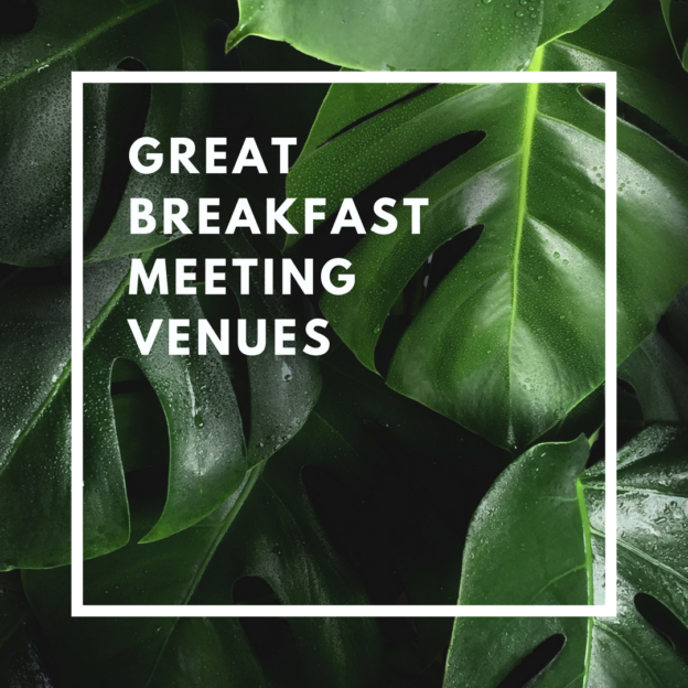 great breakfast meeting venues