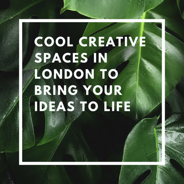 cool creative spaces in london to bring your ideas to life