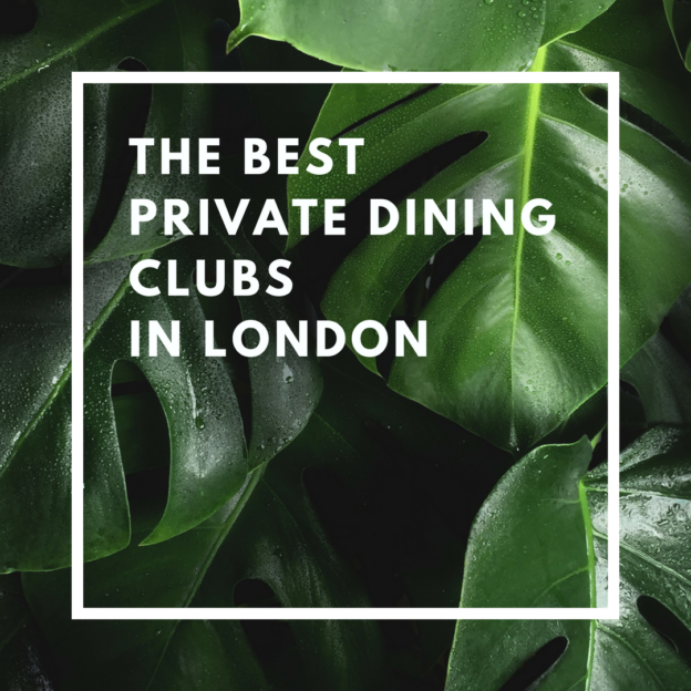 the best private dining clubs in london