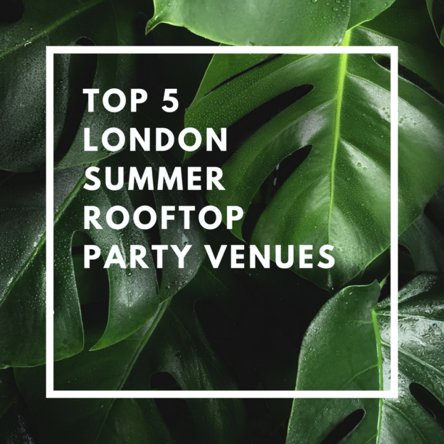top 5 london summer rooftop party venues