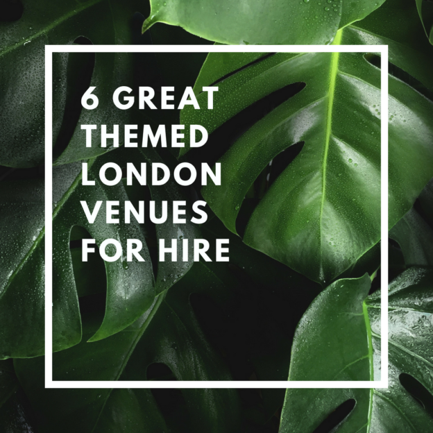 6 great themed london venues for hire