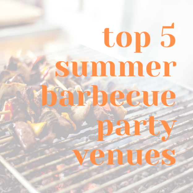 top 5 summer barbecue party venues