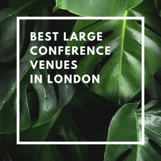 best large conference venues in london