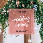 the best wedding venues in hackney (1)