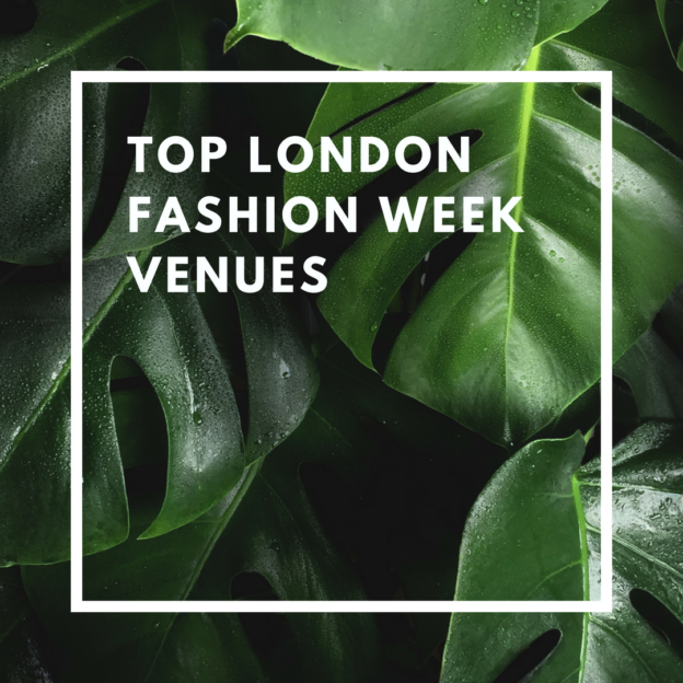 top london fashion week venues