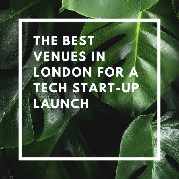 the best venues in london for a tech start-up launch
