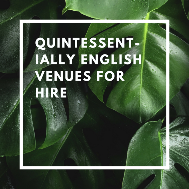 quintessentially english venues for hire