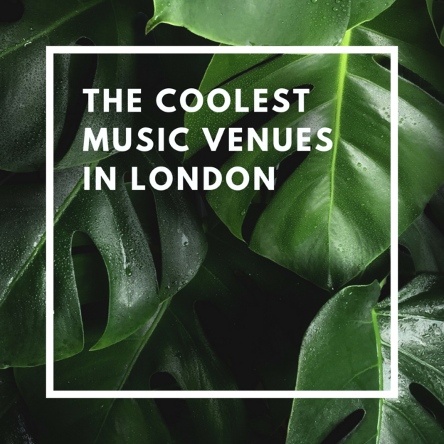 the coolest music venues in london