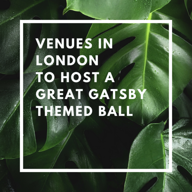 venues in london to host a great gatsby themed ball