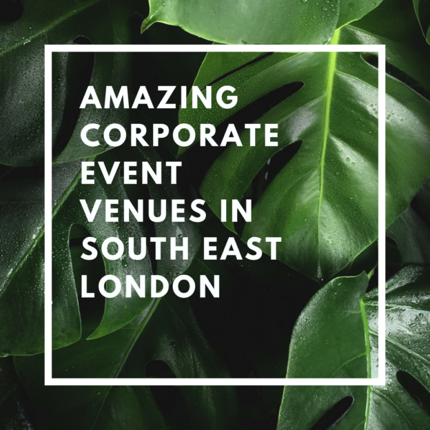 amazing corporate event venues in south east london