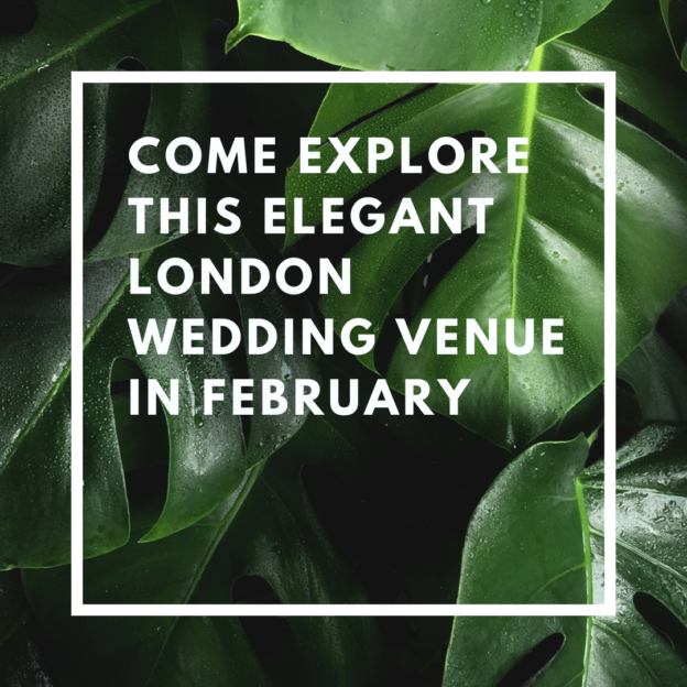 come explore this london wedding venue in february