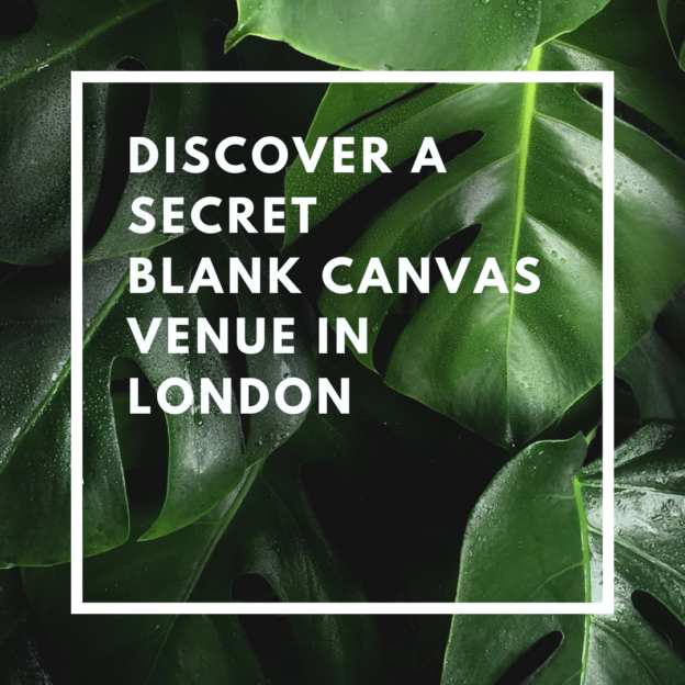 discover a secret blank canvas venue in london