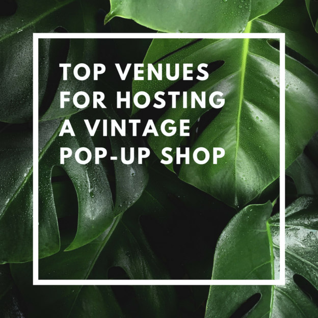 top venues for hosting a vintage pop-up shop