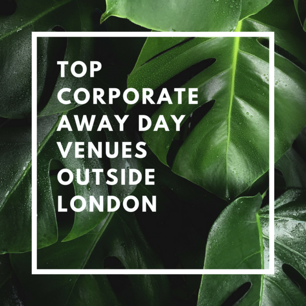 top corporate away day venues outside london