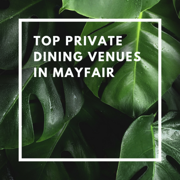top private dining venues in mayfair
