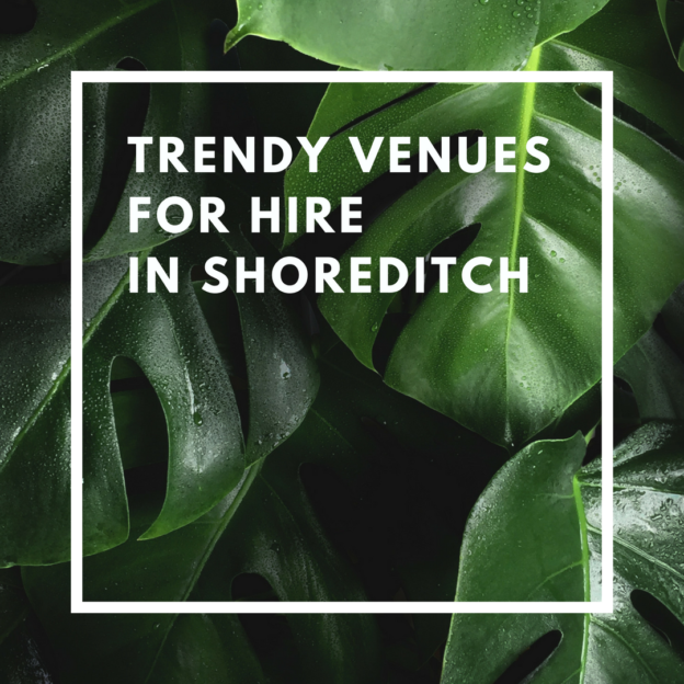 trendy venues for hire in shoreditch