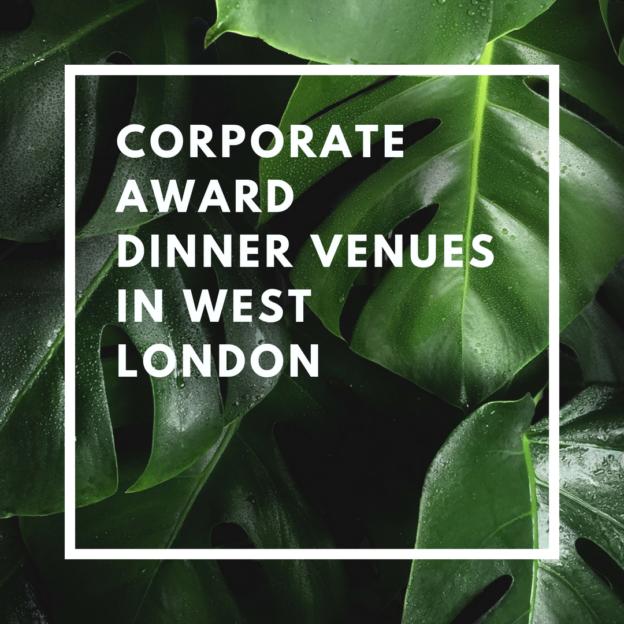 corporate award dinner venues in west london