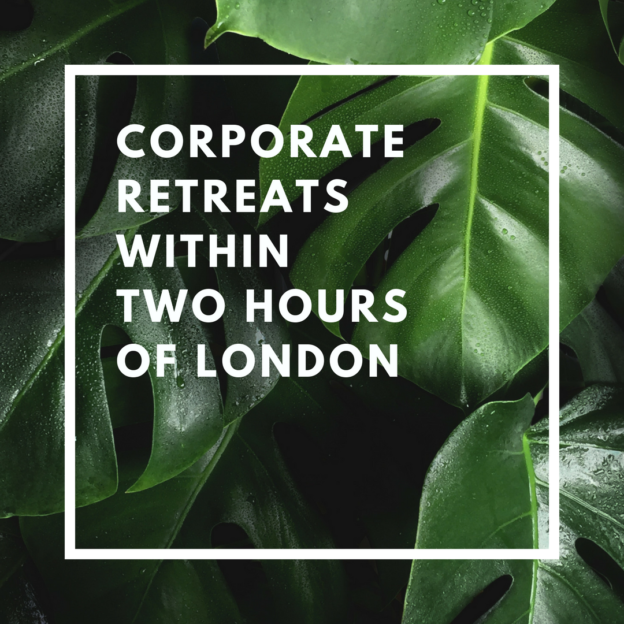 corporate retreats within two hours of london