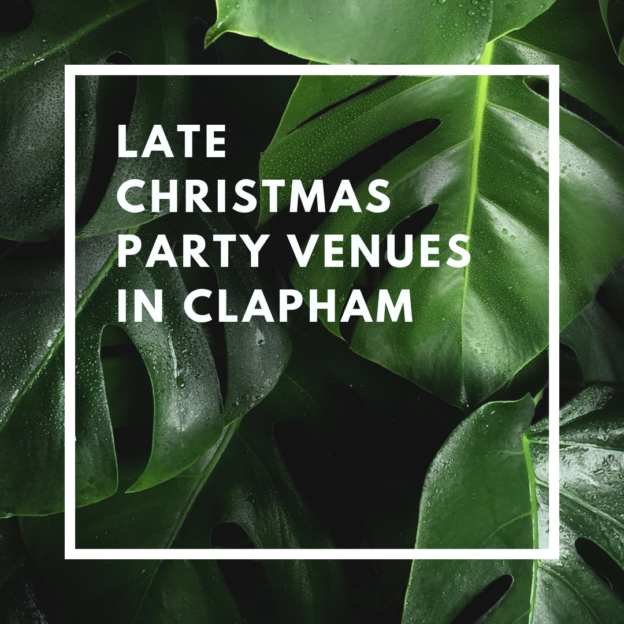 late christmas party venues in clapham