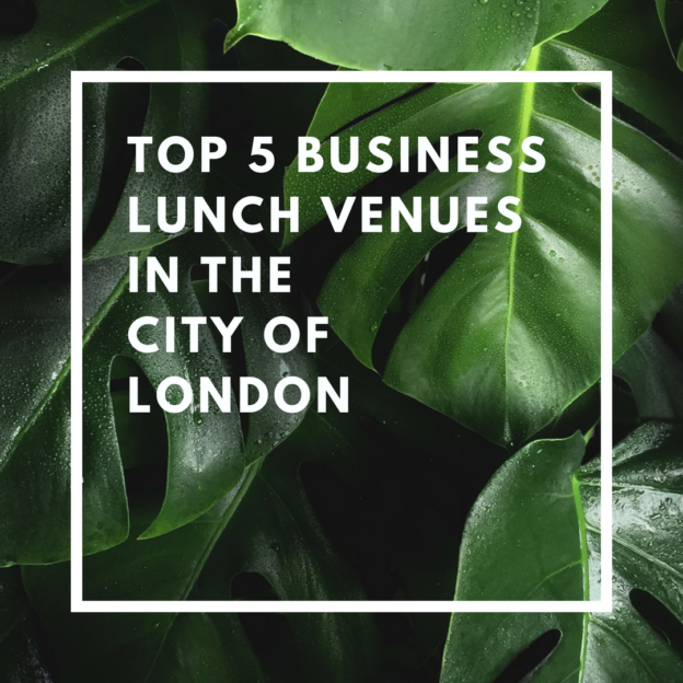 top 5 business lunch venues in the city of london