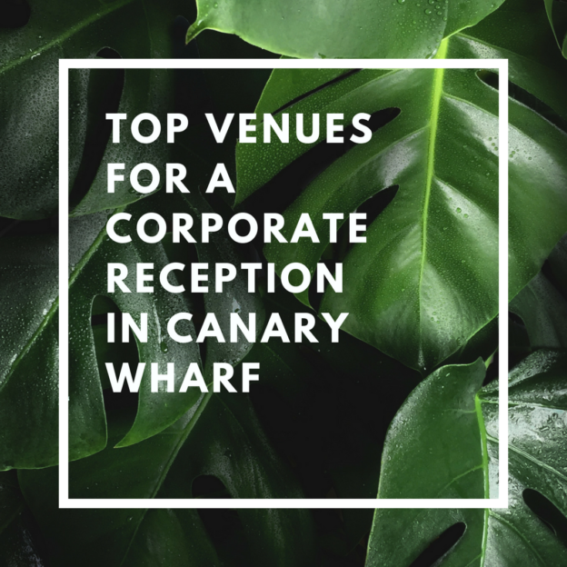 top venues for a corporate reception in canary wharf