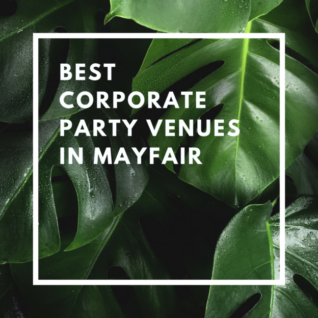 best corporate party venues in mayfair