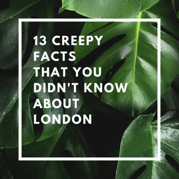 creepy facts about london