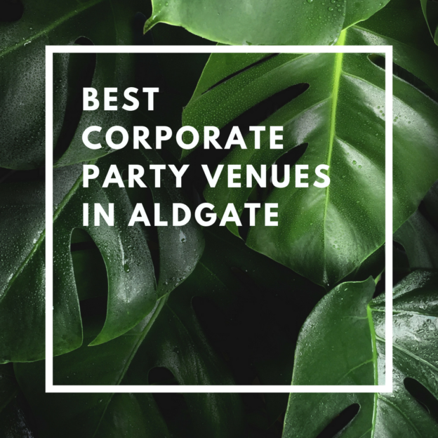 best corporate party venues in aldgate