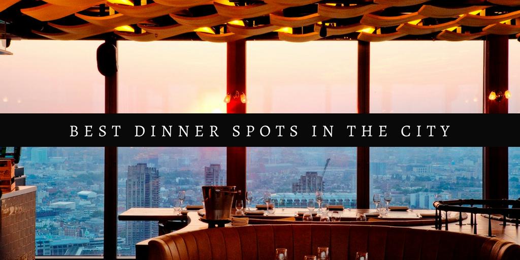 best dinner spots in the city