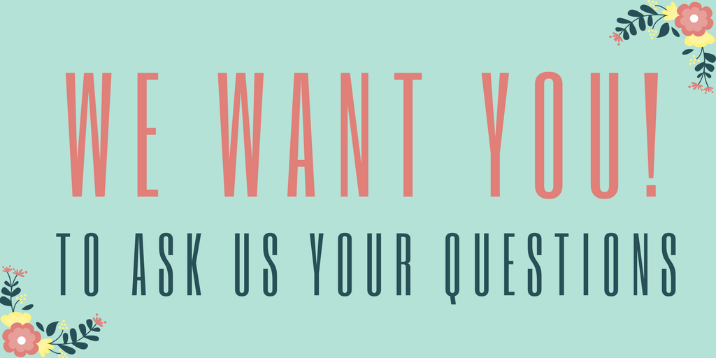 Ask us your questions