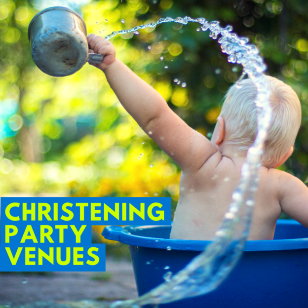 CHRISTENING PARTY VENUES
