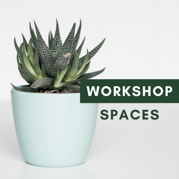 Workshop spaces