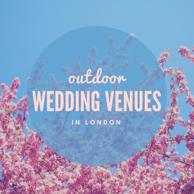 outdoor wedding venues in london