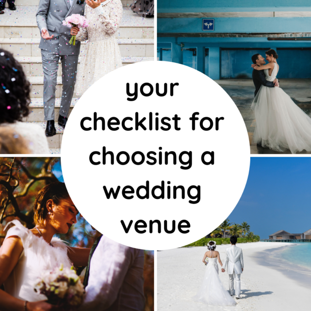 your checklist for choosing a wedding venue