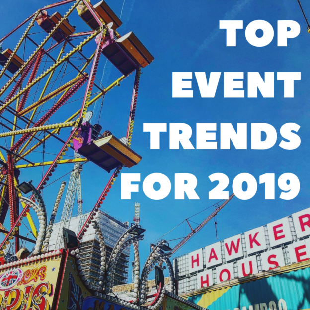 TOP EVENT TRENDS FOR 2019