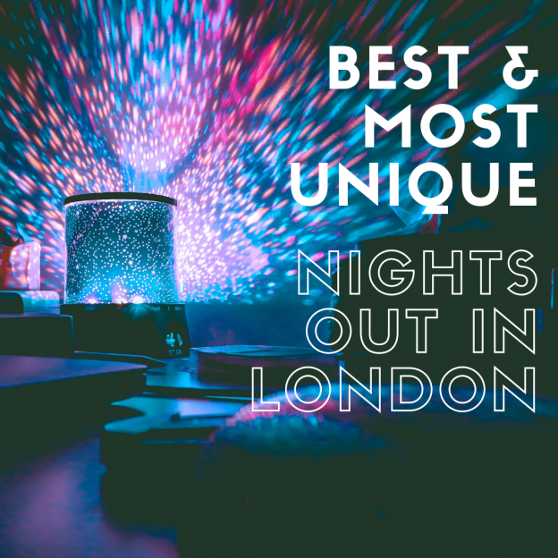 best & most unique nights out in london