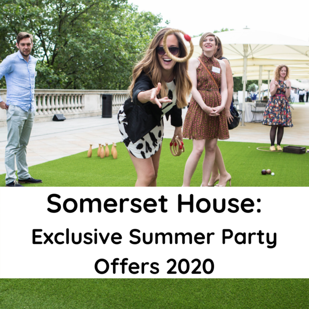 Somerset House_ Exclusive Summer Party Offers 2020