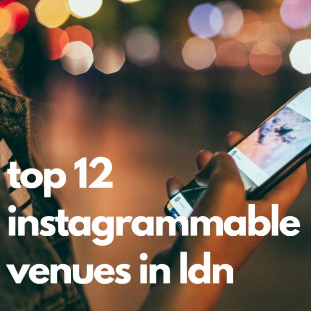 top 12 instagrammable venues