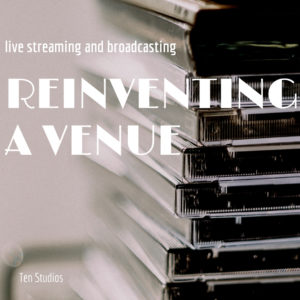 reinventing-a-venue-for-broadcasting-and-live-streaming
